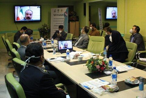 عملکرد ۴ استان از طریق ویدیو کنفرانس ارائه و بررسی شد